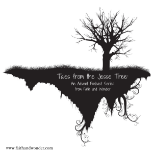 Stories from the Jesse Tree (1)