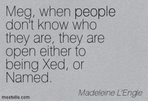 Quotation-Madeleine-L-Engle-people-Meetville-Quotes-185385